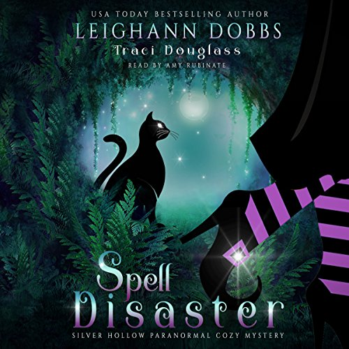 Spell Disaster     Silver Hollow Paranormal Cozy Mystery Series, Book 2              By:                                                                                                                                 Leighann Dobbs,                                                                                        Traci Douglass                               Narrated by:                                                                                                                                 Amy Rubinate                      Length: 4 hrs and 30 mins     2 ratings     Overall 5.0