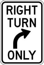 Right Turn Only Sign - 12 X 18 Parking Lot Sign. A Real Sign. 10 Year 3M Warranty