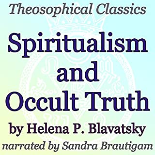 Spiritualism and Occult Truth: Theosophical Classics audiobook cover art
