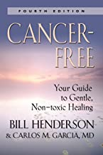 Best cancer free diet bill henderson Reviews