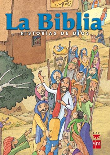La Biblia. Historias De Dios. ES
