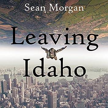 Leaving Idaho