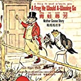 A Frog He Would A-Wooing Go (Traditional Chinese): 08 Tongyong Pinyin with IPA Paperback Color: Volume 1 (Mother Goose Nursery Rhymes)