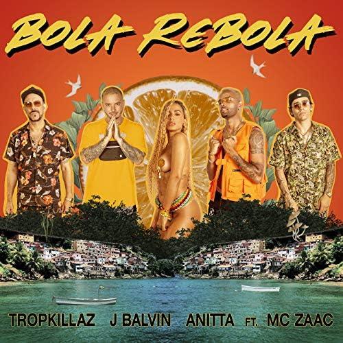 Tropkillaz, J Balvin & Anitta feat. Mc Zaac