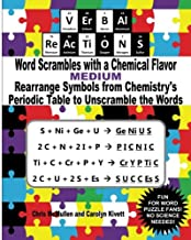 VErBAl ReAcTiONS – Word Scrambles with a Chemical Flavor (Medium): Rearrange Symbols from Chemistry's Periodic Table to Unscramble the Words