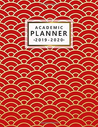 Academic Planner 2019-2020: Weekly & Monthly Academic Planner Organizer with Vision Boards, Course Schedule, To-do Lists, Inspirational Quotes (July 2019 - July 2020) - Red & Gold Japanese Waves Print