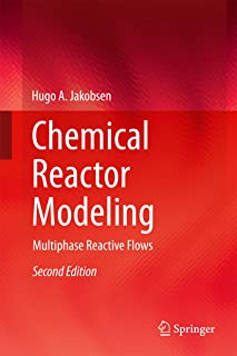 Chemical Reactor Modeling: Multiphase Reactive Flows