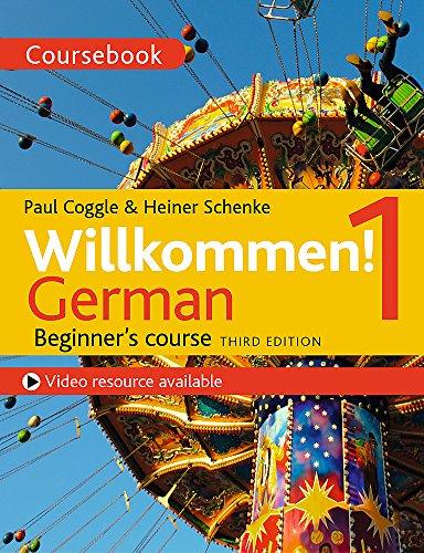 Willkommen! German Beginner's Course 1: Coursebook