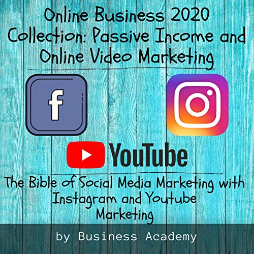 Online Business 2020 Collection: Passive Income and Online Video Marketing audiobook cover art