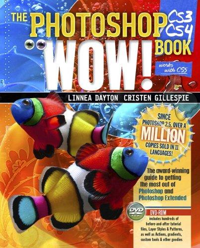 The Photoshop CS3 / CS4 Wow! Book