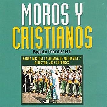 Moros y Cristianos, Paquito el Chocolatero