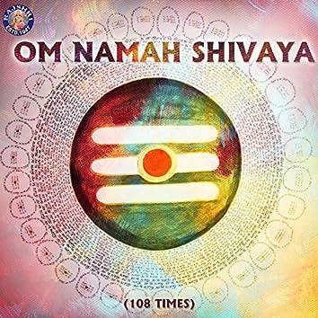 Om Namah Shivaya - 108 Times