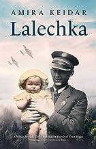 Lalechka (A WW2 Jewish Girl's Holocaust Survival True Story (World War II Memoir)) PDF