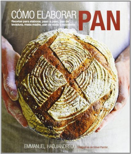 Cómo Elaborar Pan. Recetas Para Elaborar, Paso A Paso, Pan...