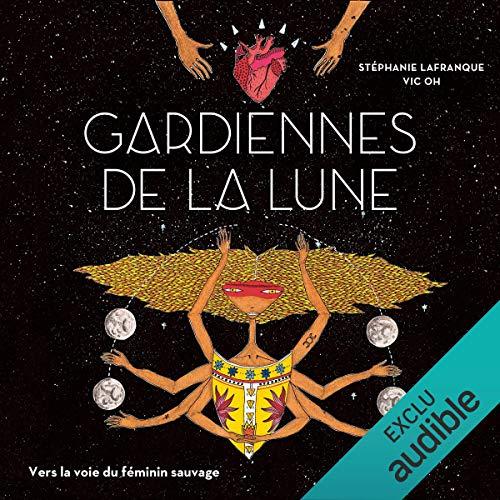Gardiennes de la lune audiobook cover art