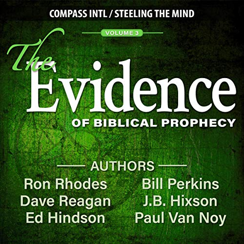 The Evidence of Biblical Prophecy, Volume 3 audiobook cover art