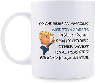 47th Anniversary Gifts - 47th Wedding Anniversary Gifts for Couple, 47 Year Anniversary Gifts 11oz Funny Coffee Mug for Couples, Husband, Hubby, Wife, Wifey, Her, Him, Trump Mug