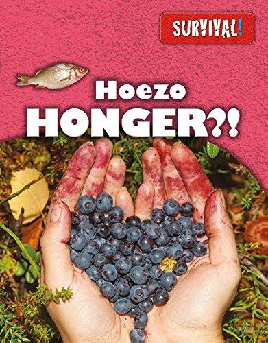 Hoezo honger?: kun je overal ter wereld voedsel vinden?