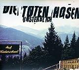 Unsterblich (Deluxe-Edition mit Bonus-Tracks) - ie Toten Hosen