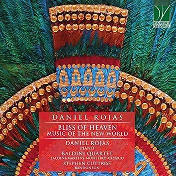 Daniel Rojas: Bliss of Heaven (Music of the New World)