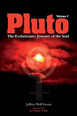 Pluto: The Evolutionary Journey of the Soul, Volume 1
