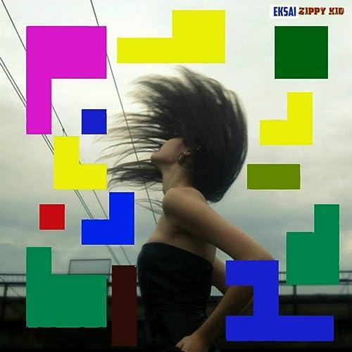 Amazon.com: Eksai: Zippy Kid: MP3 Downloads