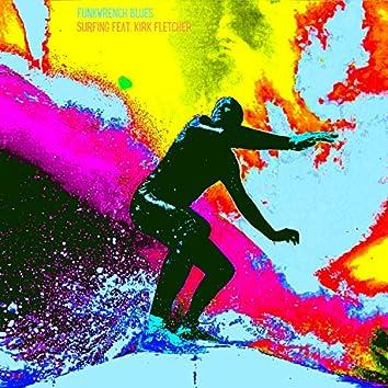 Surfing (feat. Kirk Fletcher)
