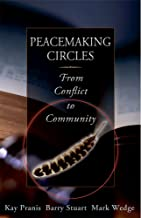 peacemaking circles from crime to community