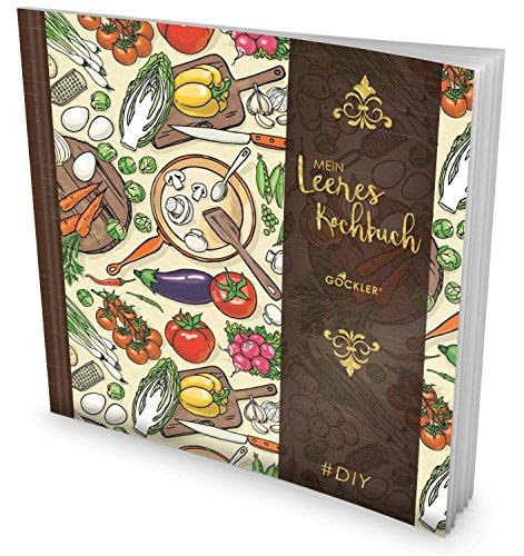 GOCKLER Leeres Kochbuch: Ein Rezeptbuch zum Selbstgestalten