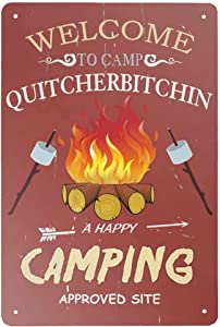 Angeloken Retro Tin Sign Welcome to Camp Quitcherbitchin Hanging Vintage Metal Sign for Wall Poster for Home Kitchen Bar Coffee Shop 12x8 Inch