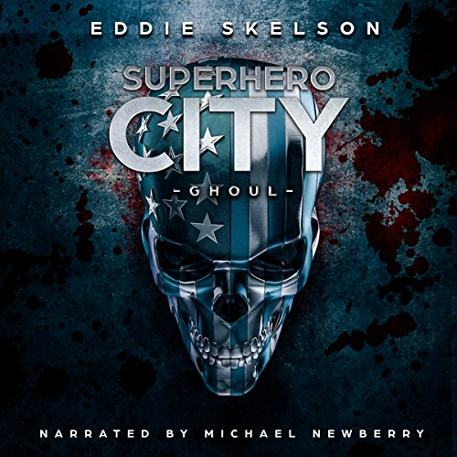 Superhero City: Ghoul audiobook cover art
