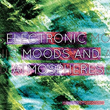 Electronic Moods and Atmospheres