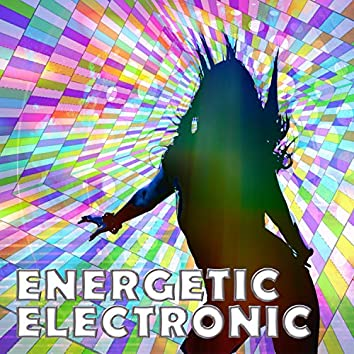 Energetic Electronic the Power up Music Selection