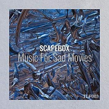 Music for Sad Movies