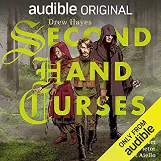 Second Hand Curses                   Written by:                                                                                                                                 Drew Hayes                               Narrated by:                                                                                                                                 Scott Aiello,                                                                                        Marc Vietor,                                                                                        Tavia Gilbert                      Length: 9 hrs     104 ratings     Overall 4.7