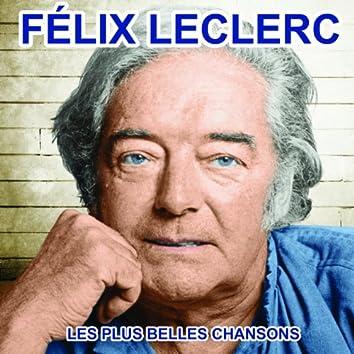 Félix Leclerc chante le Québec (Les plus belles chansons)