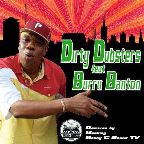 Dirty Dubsters feat. Burru Banton