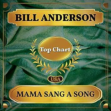 Mama Sang a Song (Billboard Hot 100 - No 89)