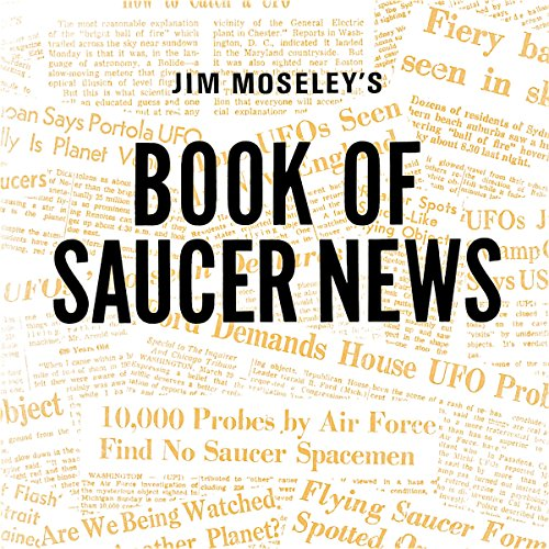 Jim Moseley's Book of Saucer News audiobook cover art