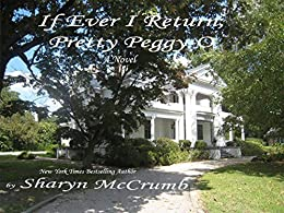 If Ever I Return, Pretty Peggy-O: A Ballad Novel (Ballad Novels Book 1) by [Sharyn McCrumb]