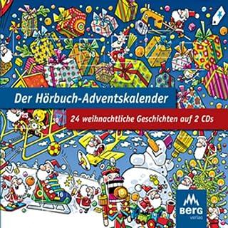 Der Hörbuch-Adventskalender. 24 weihnachtliche Geschichten Titelbild