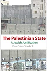 The Palestinian State: A Jewish Justification Kindle Edition