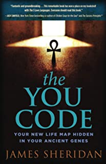 The YOU Code: Your New Life Map Hidden in Your Ancient Genes