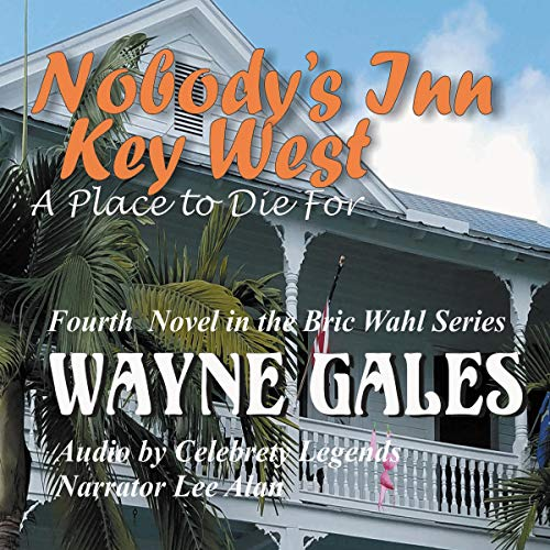 Nobody's Inn Key West: A Place to Die For audiobook cover art