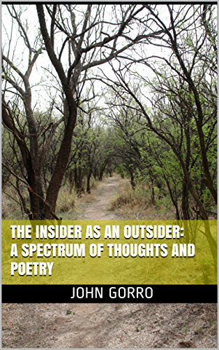 The Insider As An Outsider: A Spectrum of Thoughts And Poetry (English Edition)