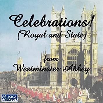 Celebration: Royal Music from Westminster Abbey (with Wedding Fanfare)