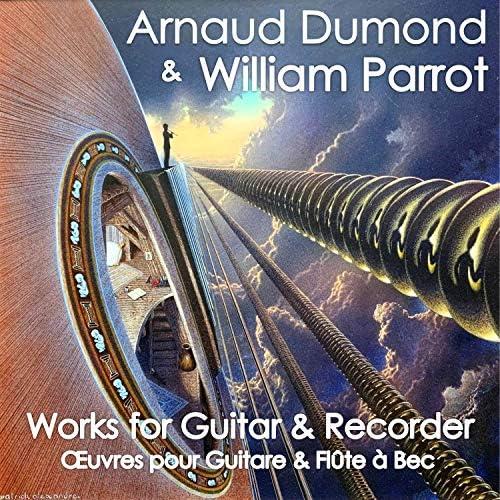 Arnaud Dumond & William Parrot