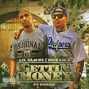 Gettin Money (feat. King Lil G & Fingazz)