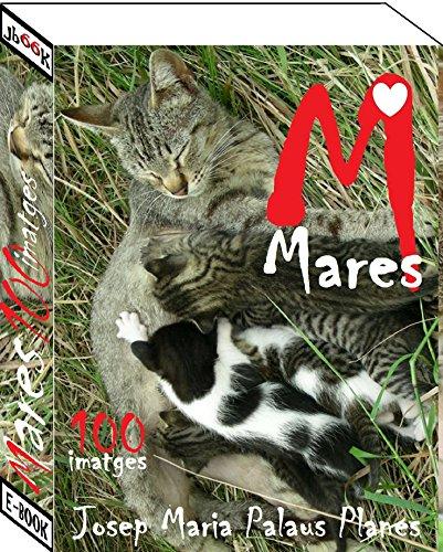 Mares (100 imatges) (Catalan Edition)