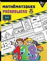 Mathématiques Préscolaire: Livre d'apprentissage des mathématiques pour débutants avec des activités de traçage et d'association de nombres pour les enfants de 3 et 7 ans